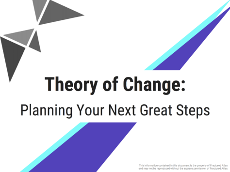 Theory of Change: Planning Your Next Great Steps workbook